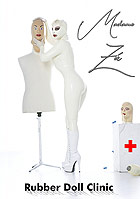 Madame Zoé: Rubber Doll Clinic