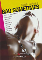 Bad Sometimes DVD