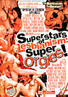 Superstars of Lesbianism: Super Orgies