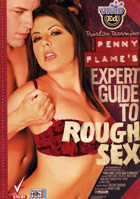 Penny Flames Expert Guide To Rough Sex
