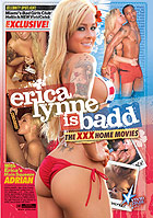Erica Lynne Is Badd The XXX Home Movies DVD - buy now!