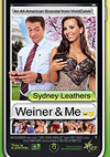 Sydney Leathers: Weiner & Me
