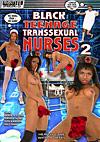 Black Teenage Transsexual Nurses 2