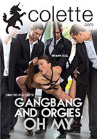Gangbangs And Orgies Oh My