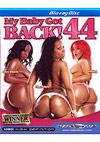 My Baby Got Back! 44 - Blu-ray Disc