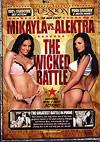 Mikayla vs. Alektra: The Wicked Battle