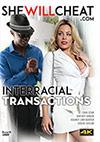 Interracial Transactions