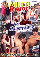 Verfickte Hausfrauen - Mutti Report