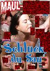 """Schluck, du Sau"""
