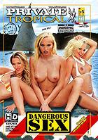 Tropical 27  Dangerous Sex