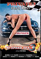 Black Label Hi Speed Sex 3