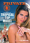 Exotic  Tropical Top Model