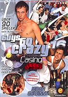 Guys Go Crazy 16 - Casino Anal