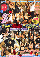 Mad Sex Party  Neureich Notgeil