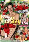 Guys Go Crazy 24 - Schwanzjäger