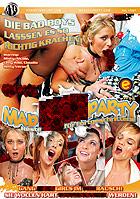 Mad Sex Party  Resteficken für Fortgeschrittene
