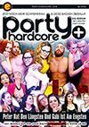 Party Hardcore: Peter hat den Längsten und Gabi ist am Engsten