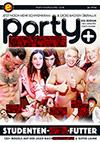 Party Hardcore: Studenten-Fick-Futter