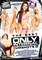 The Best Only Internal Cumshots 2