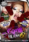 Gang Blow 6