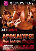 Apokalypse Die letzte Orgie