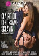 Claire die gehorsame Sklavin