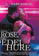 Rose die Edelhure