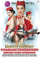 Dorcel Airlines Schamlose Stewardessen