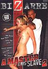 A Master & His Slave 2