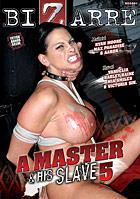 A Master His Slave 5