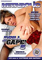 Drill My Gape! 5
