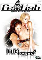 Dildo Dykes 2