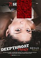 Deepthroat Frenzy Redux