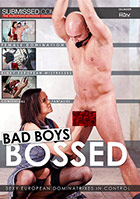 Bad Boys Bossed