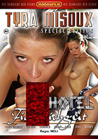 Tyra Misoux Special Edition 2: Hotel Fickmichgut