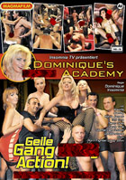 Dominique\'s Fuck Academy: Geile Gang Bang Action!
