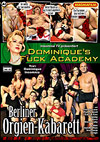 Dominique's Fuck Academy: Berliner Orgien-Kabarett