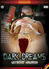 Dark Dreams: Without Reserve