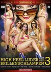 High Heel Luder und Geile Brillenschlampen 3