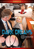 Dark Dreams 23 Devoted
