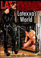 Latextrem: Latexxa\'s World