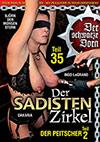 Der Sadisten Zirkel 35: Der Peitscher 35