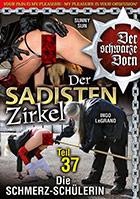 Der Sadisten Zirkel 37 Die Schmerz Schülerin