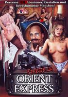 Exzesse im Orient Express