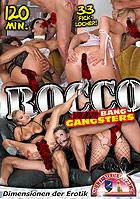 Rocco Gang Bang Gangsters
