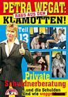 Petra Wegat: Raus aus den Klamotten! Teil 13