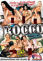 Rocco Holiday On Sluts