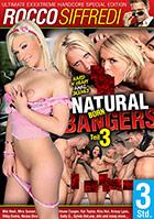 Natural Born Bangers 3