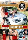 """5 perverse Stunden """"Parkplatzsex"""""""