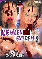Kehlenfick Extrem 2
